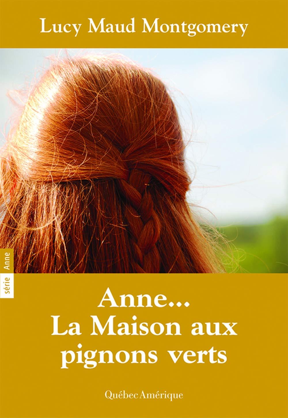 """Résultat de recherche d'images pour """"anne.. la maison aux pignons verts roman"""""""