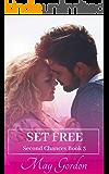 Set Free (Second Chances Book 3)