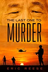 The Last One to Murder: A Novella of Payback and Retribution Paperback
