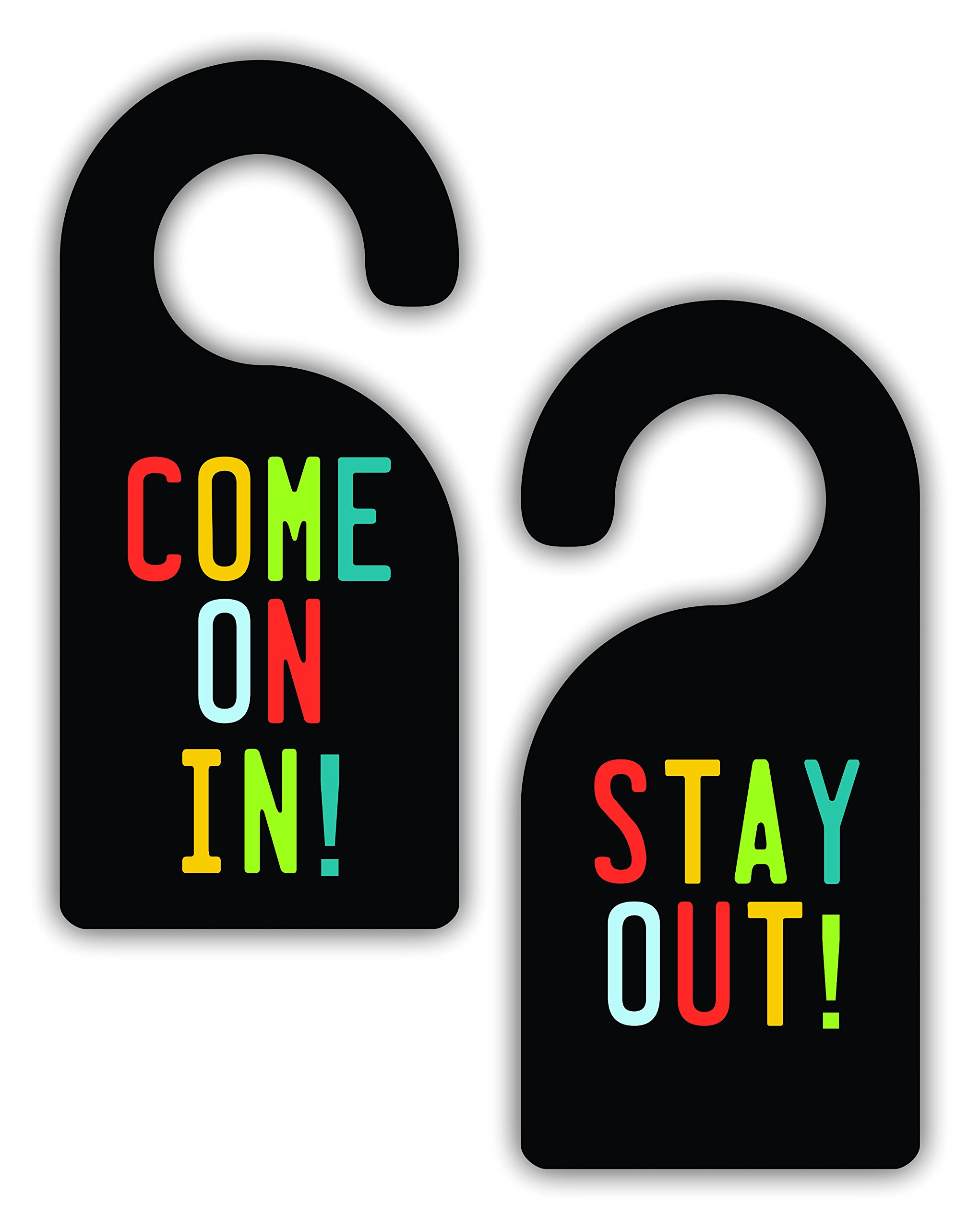 Come On In!/Stay Out! - Double-Sided Hard Plastic Glossy Door Hanger