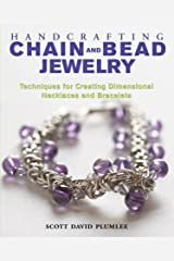 Handcrafting Chain and Bead Jewelry: Techniques for Creating Dimensional Necklaces and Bracelets Kindle Edition
