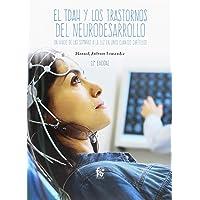 EL TDAH Y LOS TRASTORNOS DEL NEURODESARROLLO 2-EDICIÓN