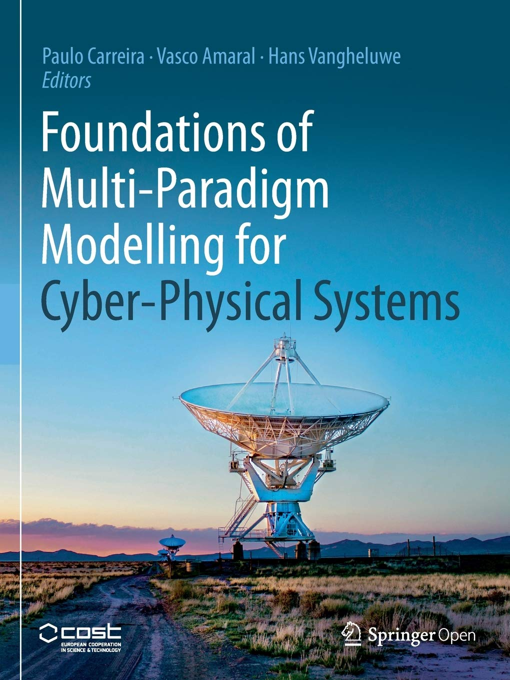 Foundations of Multi-Paradigm Modelling for Cyber-Physical ...