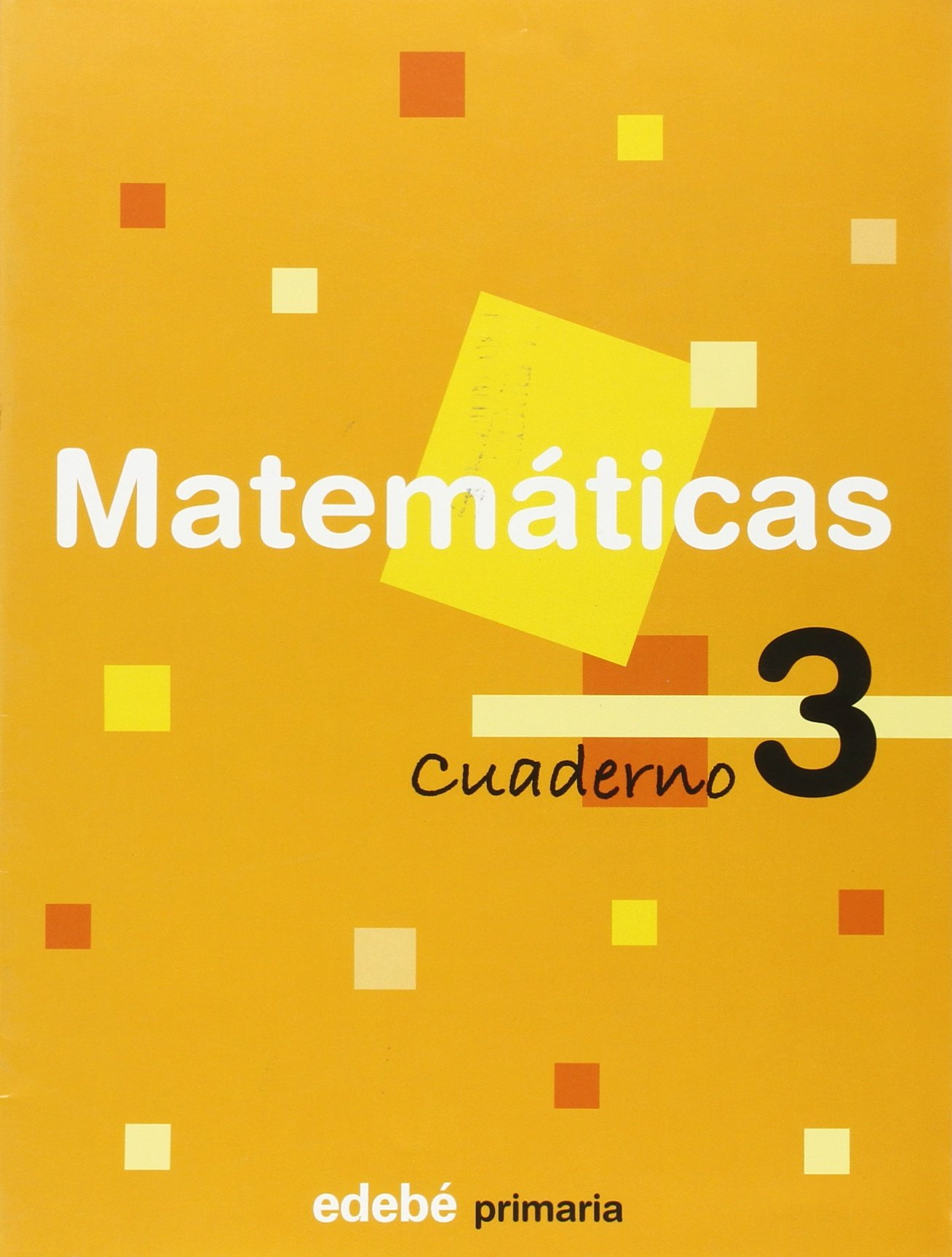 Matemáticas, 1 Educación Primaria, 1 ciclo. Cuaderno 3 (Spanish) Paperback – March 1, 2007