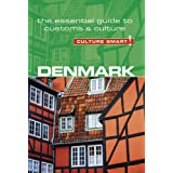 Denmark - Culture Smart!: The Essential Guide to Customs & Culture
