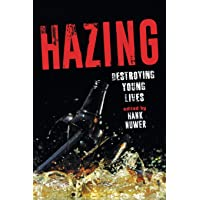 Hazing: Destroying Young Lives