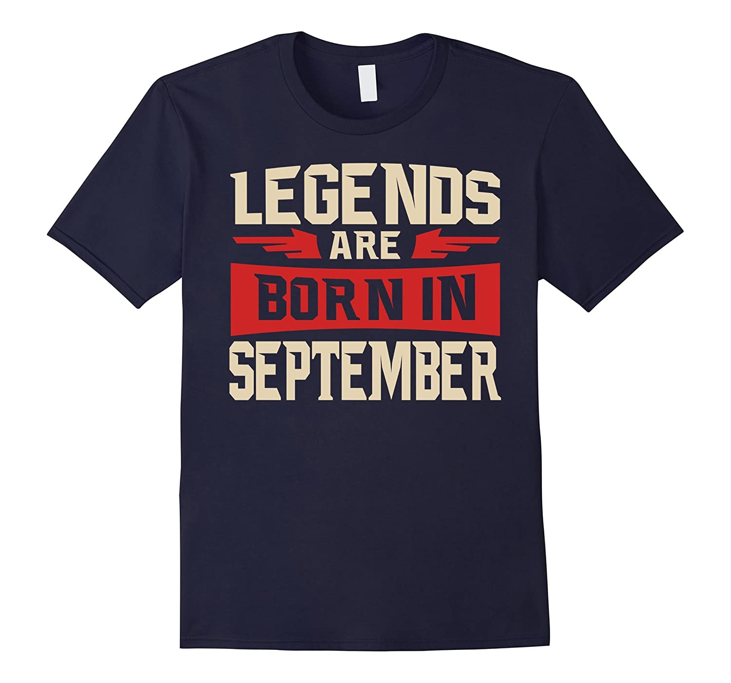 Legends Are Born In September T-shirt - Birthday TShirt-BN