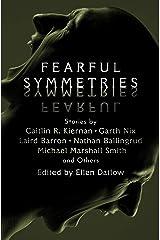 Fearful Symmetries Kindle Edition