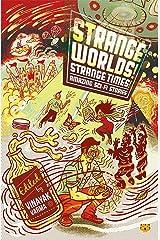 Strange Worlds! Strange Times! Amazing Sci-Fi Stories Paperback