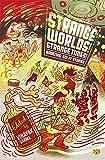 Strange Worlds! Strange Times! Amazing Sci-Fi Stories