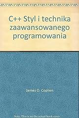 C++ Styl i technika zaawansowanego programowania Paperback