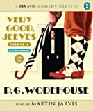 Very Good, Jeeves: Volume 2 (CSA Word Comedy Classic)