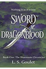 Sword of Dragonblood: Book One: The Shaemaaie Chronicles Kindle Edition
