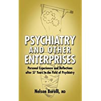 Psychiatry and Other Enterprises