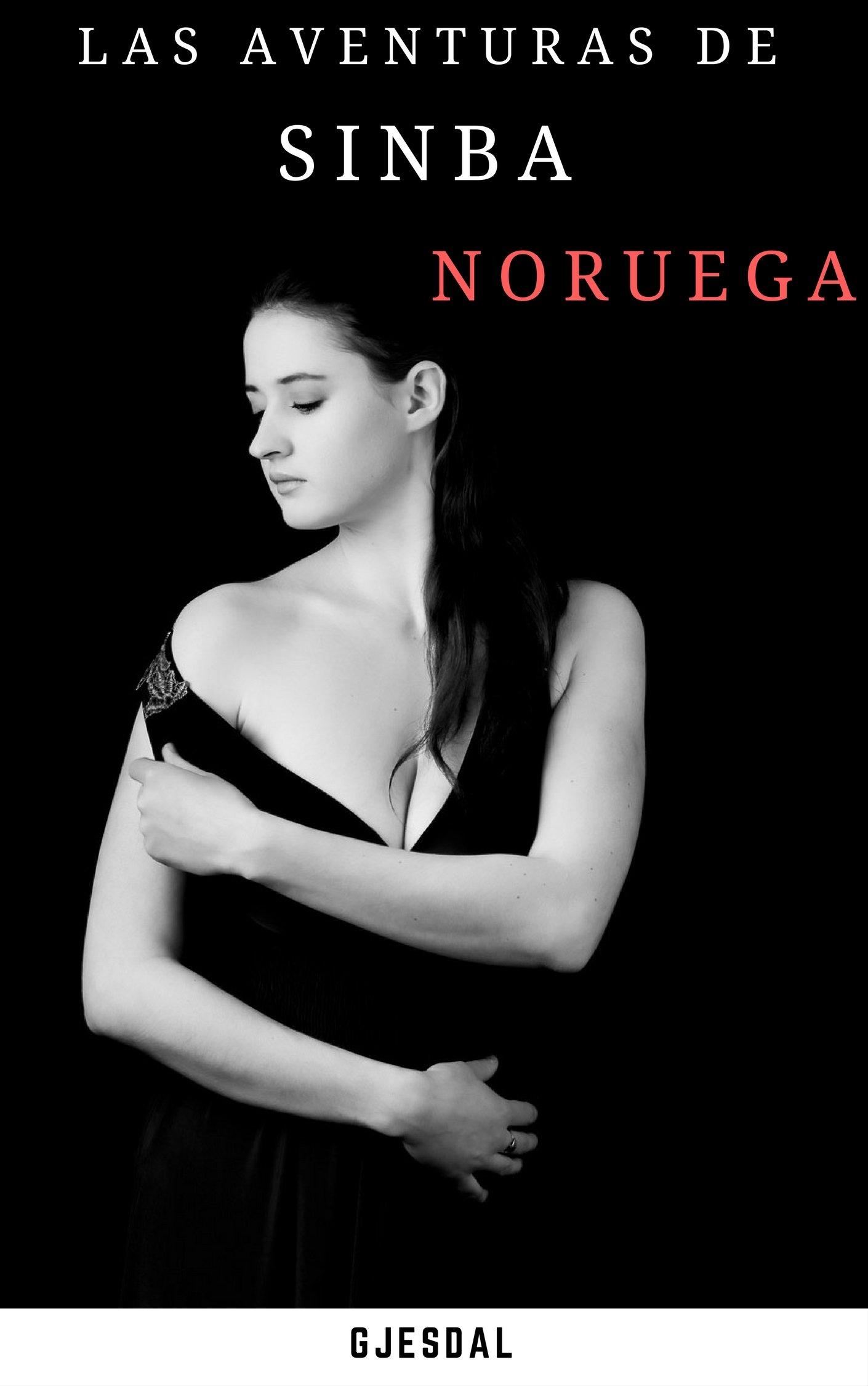 Las Aventuras De Sinba  Noruega  Spanish Edition