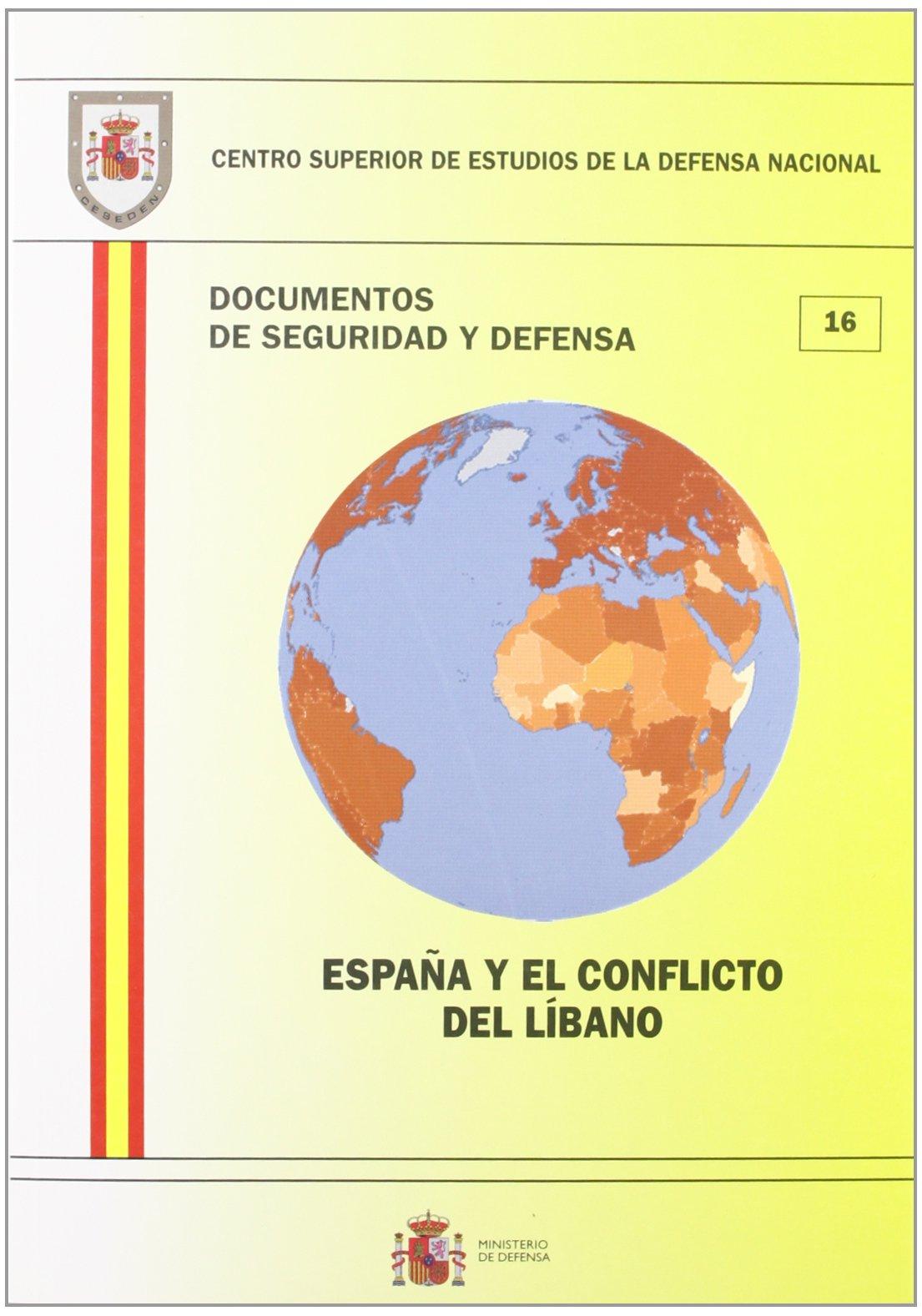 España y el conflicto del Líbano Documentos de seguridad y defensa: Amazon.es: Libros