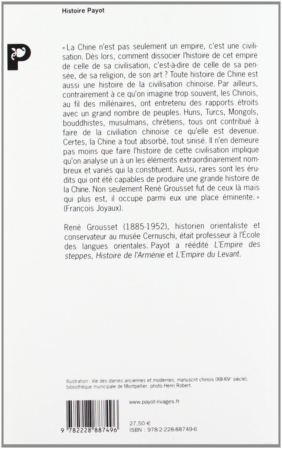 Histoire De La Chine Des Origines A La Seconde Revolution Amazon Fr Grousset Rene Livres