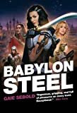 Babylon Steel (Babylon Steel 1)