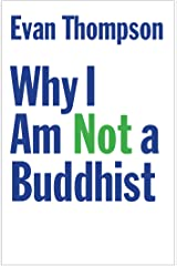 Why I Am Not a Buddhist Kindle Edition