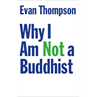 Why I Am Not a Buddhist (English Edition)