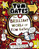 Tom Gates 1. The Brilliant World Of Tom
