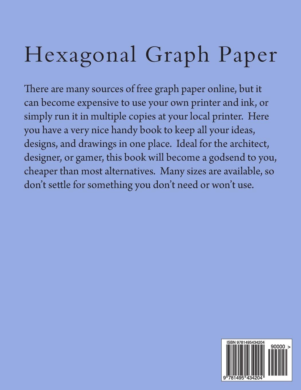 Hexagonal Graph Paper: 1 Inch Hexes, 100 Sheets: Amazon.co.uk: Paul M  Fleury: 9781495434204: Books
