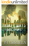 Thirty Days: Part Three (A SwipeDate Novella)