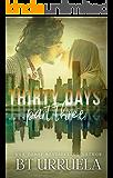 Thirty Days: Part Three (A SwipeDate Novella)