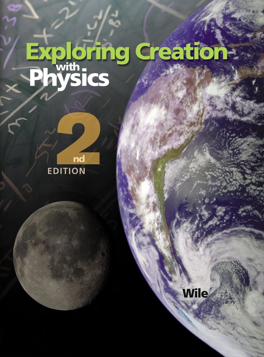 Amazon exploring creation with physics 8601421955249 jay l amazon exploring creation with physics 8601421955249 jay l wile books fandeluxe Choice Image