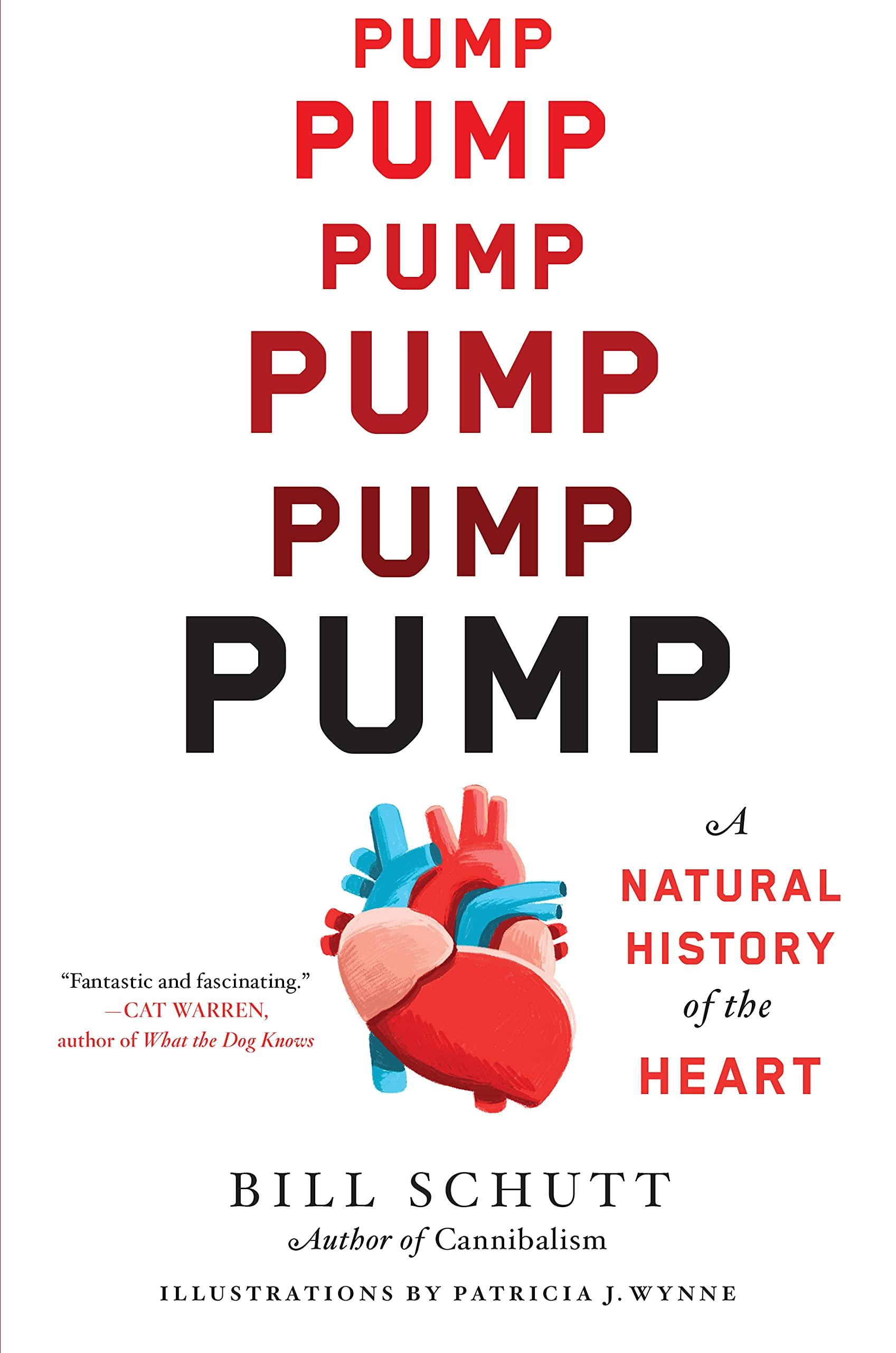 Pump: A Natural History of the Human Heart