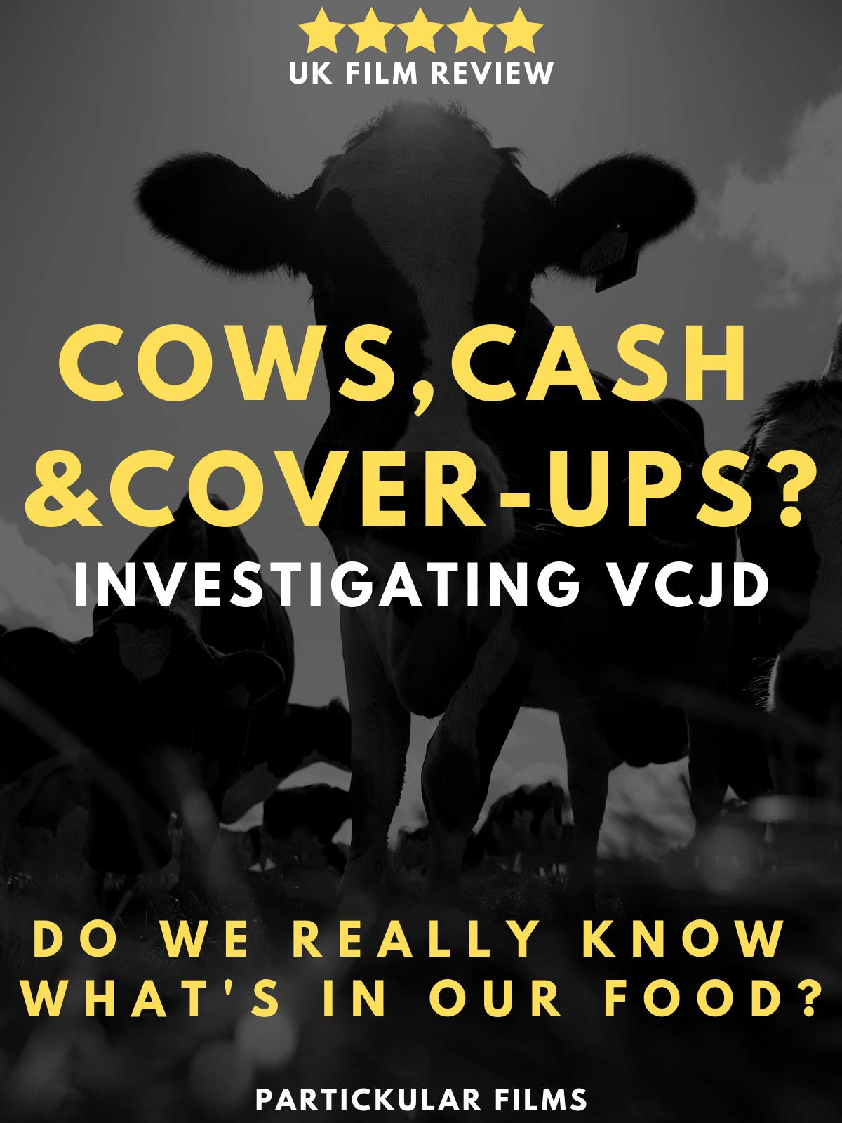 Cows, Cash & Cover-ups? Investigating vCJD on Amazon Prime Video UK