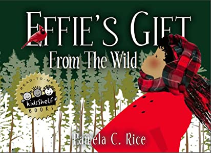 Effie's Gift From The Wild