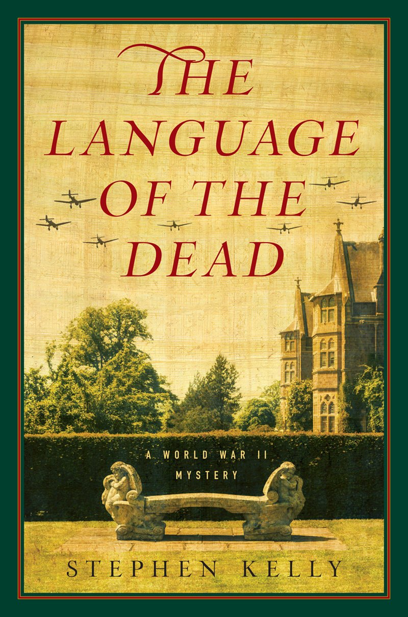 The Language of the Dead: A World War II Mystery ebook