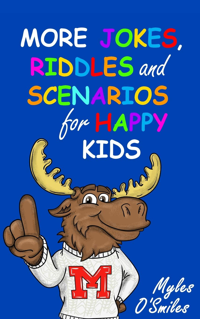 More Jokes, Riddles and Scenarios for Happy Kids: A