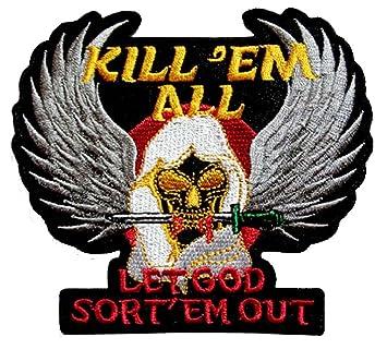 Kill Em All Let God Sort Em Out Wallpaper