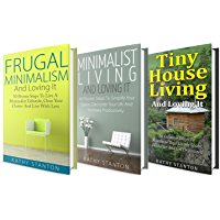Tiny House Living Box Set (3 in 1): Learn Over 140 Ways To Maximize Your Small Living Space (Simple Living, Declutter Your Space, Organization Hacks) (English Edition)