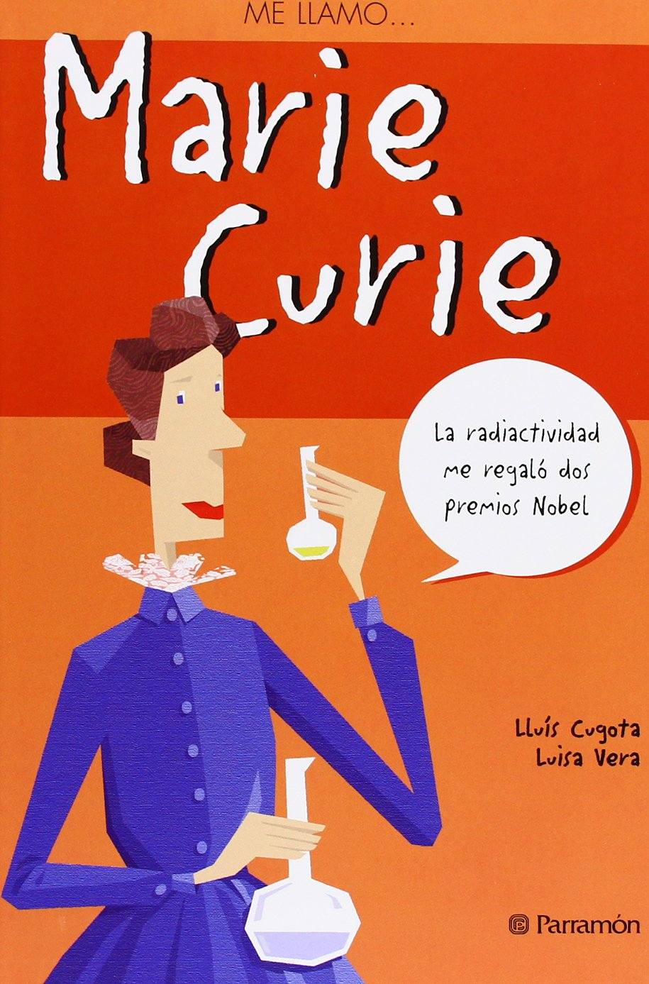 ME LLAMO MARIE CURIE (Spanish Edition) (Me llamo / My name is) (Spanish) Paperback – January 5, 2011