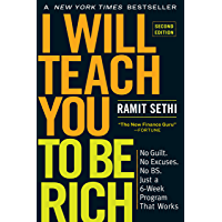 I Will Teach You to Be Rich, Second Edition: No Guilt. No Excuses. No BS. Just a 6-Week Program That Works (English…