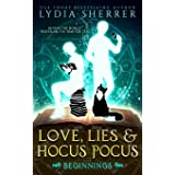 Love, Lies, and Hocus Pocus: Beginnings: (The Lily Singer Adventures, Book 1) (Volume 1)
