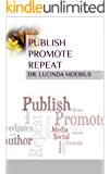 Publish Promote Repeat: Preparing to Launch your Book Workbook