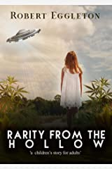 Rarity from the Hollow (Lacy Dawn Adventure, # 1) Kindle Edition