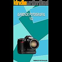 Aprende fotografia ya!: Si quieres empezar con buen pie en fotografía, este es tu libro.