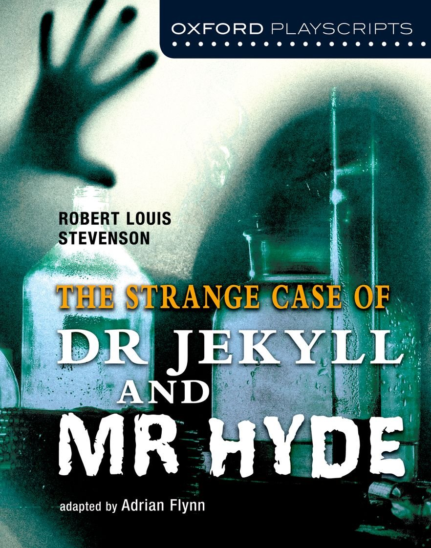 Oxford Playscripts: Dr. Jekyll and Mr. Hyde (Inglés) Tapa blanda – 24 mar 2011 Adrian Flynn S.A. 0198310714 Arts & Humanities