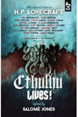 Cthulhu Lives! An Eldritch Tribute to H. P. Lovecraft Paperback