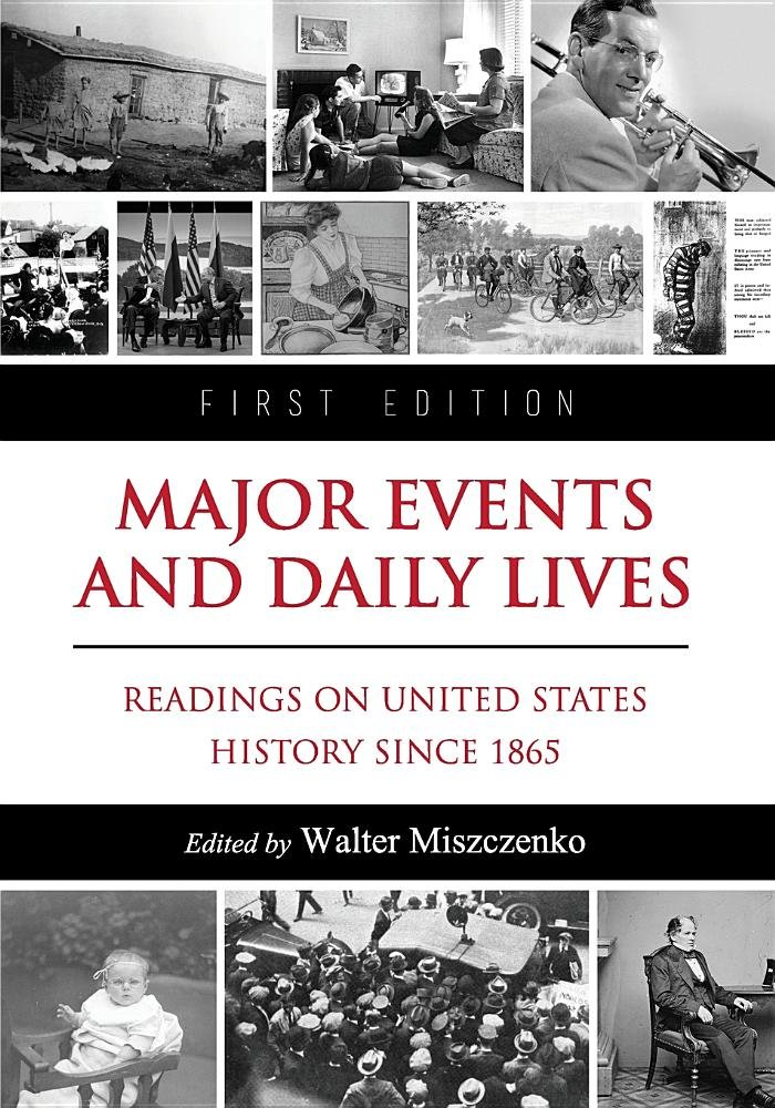 Download Major Events and Daily Lives: Readings on United States History Since 1865 ebook