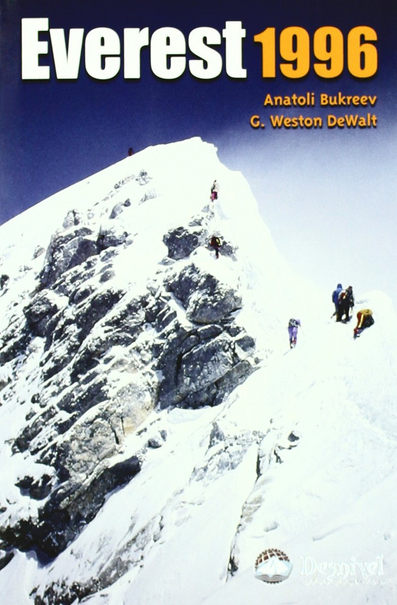 Everest 1996 - La Verdad Sobre La Mayor Tragedia En La ...