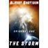 The Storm Episode One