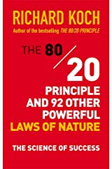 The 80/20 Principle and 92 Other Powerful Laws of Nature: The Science of Success Kindle Edition