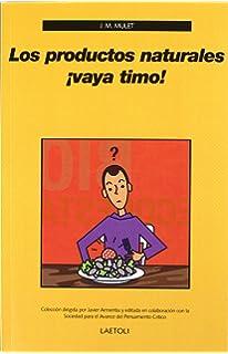 Comer sin miedo: Mitos, falacias y mentiras sobre la ...
