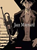 Jazz Maynard - tome 1 - Home Sweet Home